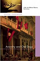 Anarchy And Old Dogs (Dr. Siri Paiboun, #4)