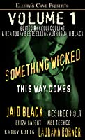Something Wicked This Way Comes, Volume 1