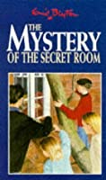 The Mystery of the Secret Room (The Five Find-Outers, #3)