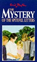 The Mystery of the Spiteful Letters (The Five Find-Outers, #4)