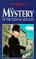 The Mystery of the Strange Messages (The Five Find-Outers, #14)