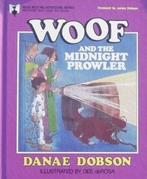 Woof and the Midnight Prowler  by  Danae Dobson