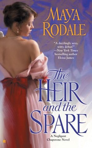 The Heir and the Spare (Negligent Chaperone, #1)  by  Maya Rodale