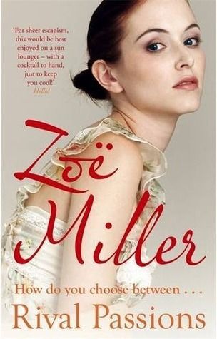 Rival Passions Zoe Miller