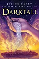 Darkfall (Healing Wars, #3)