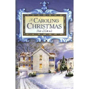 A Caroling Christmas  by  Julie Warnick