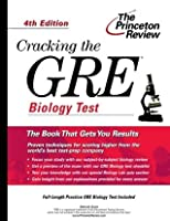 Cracking the GRE Biology Test, 5th Edition