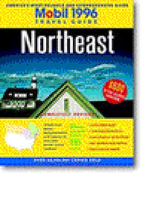 Mobil: Northeast 1996  by  Fodors Travel Publications Inc.