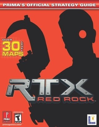 RTX Red Rock: Primas Official Strategy Guide  by  Mark Cohen