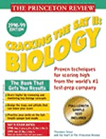 Cracking the SAT II Biology, 1998-99 (Princeton Review Series)