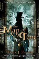 The Map of Time (Trilogia Victoriana, #1)