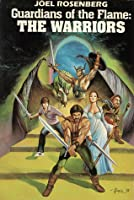 Guardians of the Flame: The Warriors (Guardians of the Flame: #1-3)