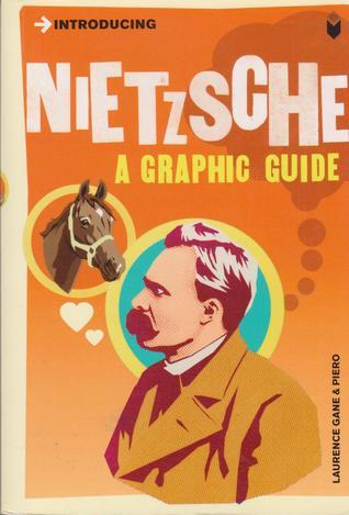 Introducing Nietzsche: A Graphic Guide Laurence Gane