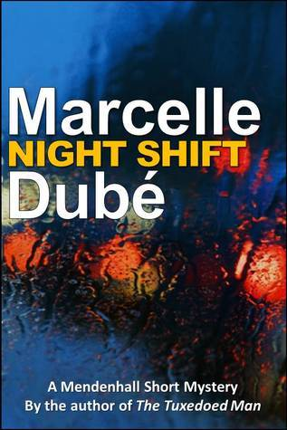 Night Shift  by  Marcelle Dube