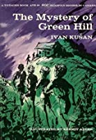 The Mystery of Green Hill