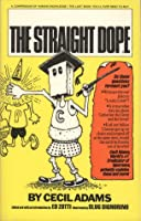 The Straight Dope: A Compendium of Human Knowledge