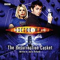 The Resurrection Casket (Doctor Who, Book 9, The Tenth Doctor)(Abridged)