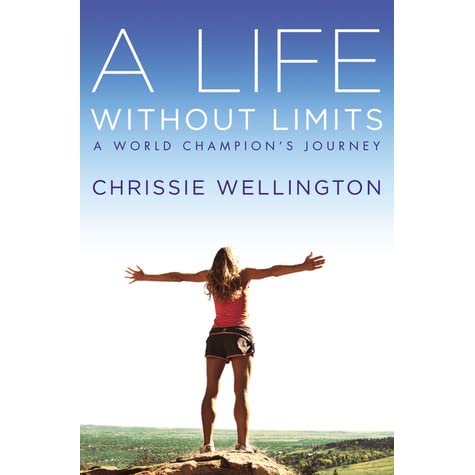 A life without limits chrissie wellington