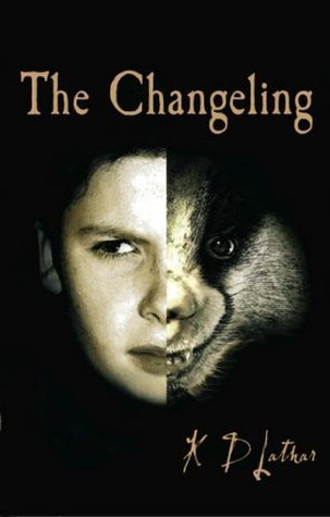 The Changeling  by  K.D. Lathar