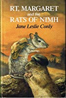 RT, Margaret And The Rats Of Nimh
