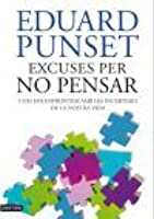 Excuses per a no pensar
