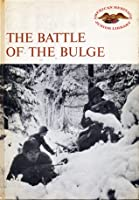 The Battle of the Bulge (American heritage junior library)
