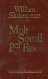 Molt soroll per res  by  William Shakespeare