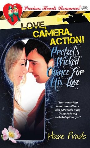 Pretzels Wicked Chance For His Love  by  Haze Prado
