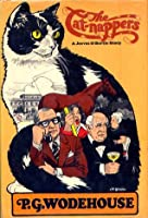 The Cat-Nappers A Jeeves and Bertie Story