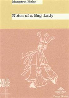 Notes Of A Bag Lady Margaret Mahy