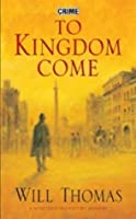 To Kingdom Come (Barker & Llewelyn, #2)