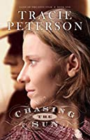 Chasing The Sun (Land of the Lone Star, #1)