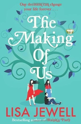 The Making of Us Lisa Jewell