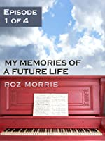 My Memories of a Future Life - episode 1 The Red Season