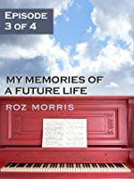 My Memories of a Future Life - episode 3 Like Ruby