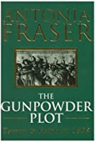 The Gunpowder Plot. Terror and Faith in 1605