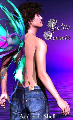 Celtic Secrets (Abby Kane, #2)  by  Amber LaShell