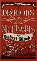 Dragons and Nightmares
