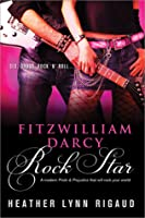 Fitzwilliam Darcy, Rock Star