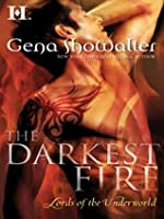 The Darkest Fire (Lords of the Underworld, #0.5 Prequel)
