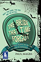 The Bride That Time Forgot (Large Print Edition)