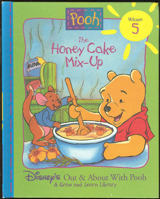 The Honey Cake Mix-Up (Disneys Out & About With Pooh, #5)  by  Ann Braybrooks