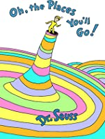 Oh, the Places You'll Go! (Hardcover)