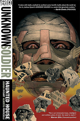 Unknown Soldier Vol. 1: Haunted House  by  Joshua Dysart