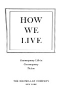How We Live: Contemporary Life in Contemporary Fiction: An Anthology  by  Penney Chapin Hills