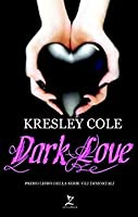 Dark Love (Immortals After Dark, #2)