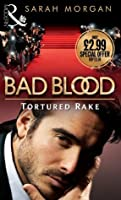 Tortured Rake (Bad Blood #1)