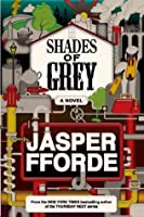 Shades of Grey: The Road to High Saffron (Shades of Grey, #1)