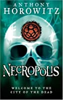 Necropolis: City of the Dead (The Power of Five, #4)