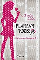 Flames 'n Roses (Paranormalcy, #1)